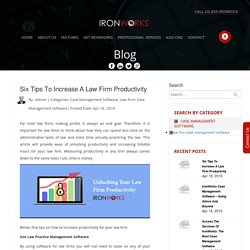 Tips To Increase A Law Firm Productivity