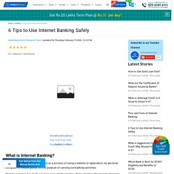 6 Tips to Use Internet Banking Safely