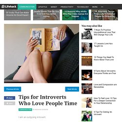 Tips for Introverts Who Love People Time