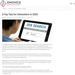 6 Top Tips For Jobseekers in 2020