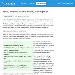 Tips to Keep Up With the Holiday Shipping Rush