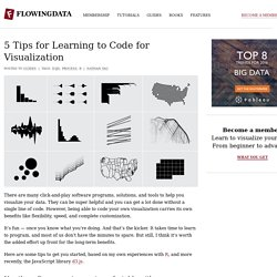 5 Tips for Learning to Code for Visualization