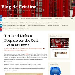 Tips and Links to Prepare for the Oral Exam at Home