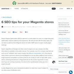 6 SEO tips for your Magento stores
