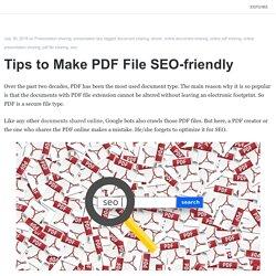 Tips to Make PDF File SEO-friendly