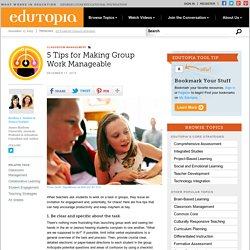 5 Tips for Making Group Work Manageable
