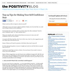 Top 24 Tips for Making Your Self Confidence Soar