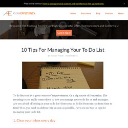 Top 10 Tips For Managing Your To Do List - Asian Efficiency