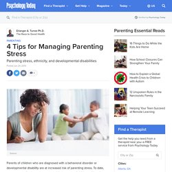 4 Tips for Managing Parenting Stress