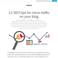 11 SEO tips for more traffic on your blog – GiddyUp