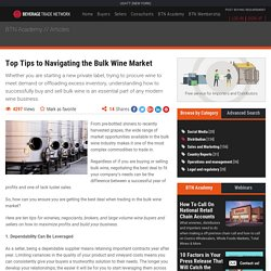 Top Ten Tips to Navigating the Bulk Wine Market