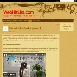Tips to Find a Good neurologist - WebHitList.com