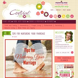 Tips For Nurturing Your Marriage