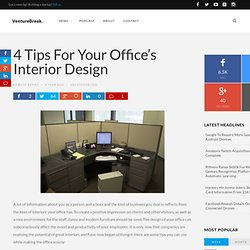 4 Tips For Your Office's Interior Design