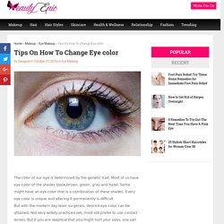 Tips On How To Change Eye color