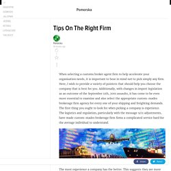 Tips On The Right Firm