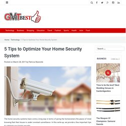 5 Tips to Optimize Your Home Security System – GMT Best