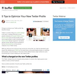 5 Tips to Optimize Your New Twitter Profile Layout