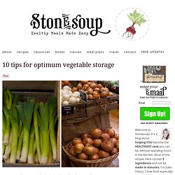 10 tips for optimum vegetable storage