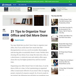 21 Tips to Organize Your Office and Get More Done