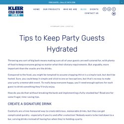 Tips to Keep Party Guests Hydrated