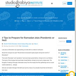 7 Tips to Prepare for Ramadan 2021 (Pandemic or Not) - Blog