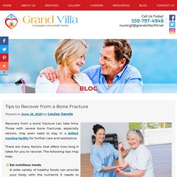 Tips to Recover from a Bone Fracture