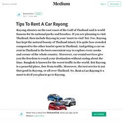 Tips To Rent A Car Rayong – RentacarClub