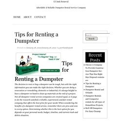 Tips for Renting a Dumpster