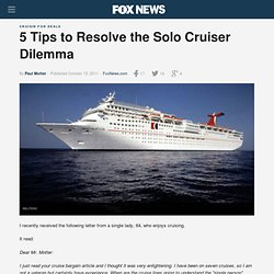 5 Tips to Resolve the Solo Cruiser Dilemma