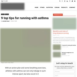 9 Top Tips For Running With Asthma