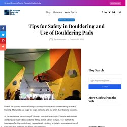 Tips for Safety in Bouldering and Use of Bouldering Pads