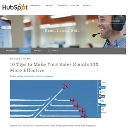 10 Tips to Make Your Sales Emails 10X More Effective