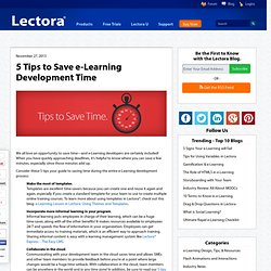 5 Tips to Save e-Learning Development Time