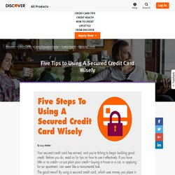 5 Tips on How to Use a Secured Credit Card