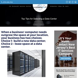 Top Tips for Selecting a Data Center