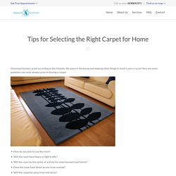 Tips for Selecting the Right Carpet for Home
