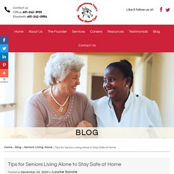 Tips for Seniors Living Alone to Stay Safe at Home