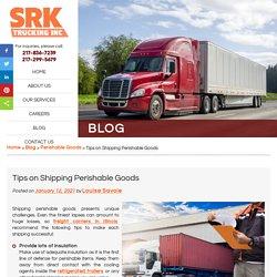 Tips on Shipping Perishable Goods