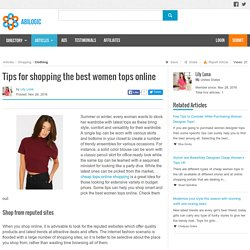 Tips for shopping the best women tops online