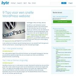 9 Tips voor een snelle WordPress website - Byte Blog