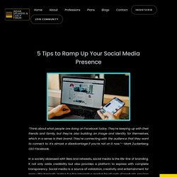 5 Tips to Ramp Up Your Social Media Presence