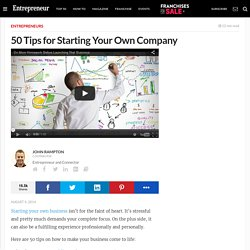 50 Tips for Starting Your Own Company