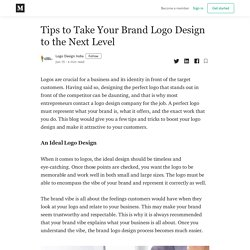 Tips to Take Your Brand Logo Design to the Next Level