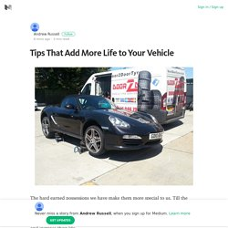 Tips That Add More Life to Your Vehicle