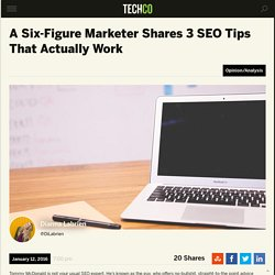3 SEO Tips That Work From a Six-Figure Marketer