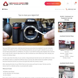 Tips to clean your digital SLR -