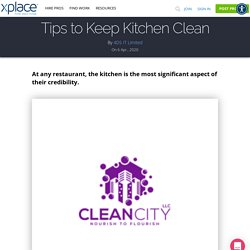 Tips to Keep Kitchen Clean