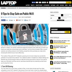 9 Tips to Stay Safe on Public Wi-Fi