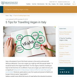 5 Tips for Travelling Vegan in Italy